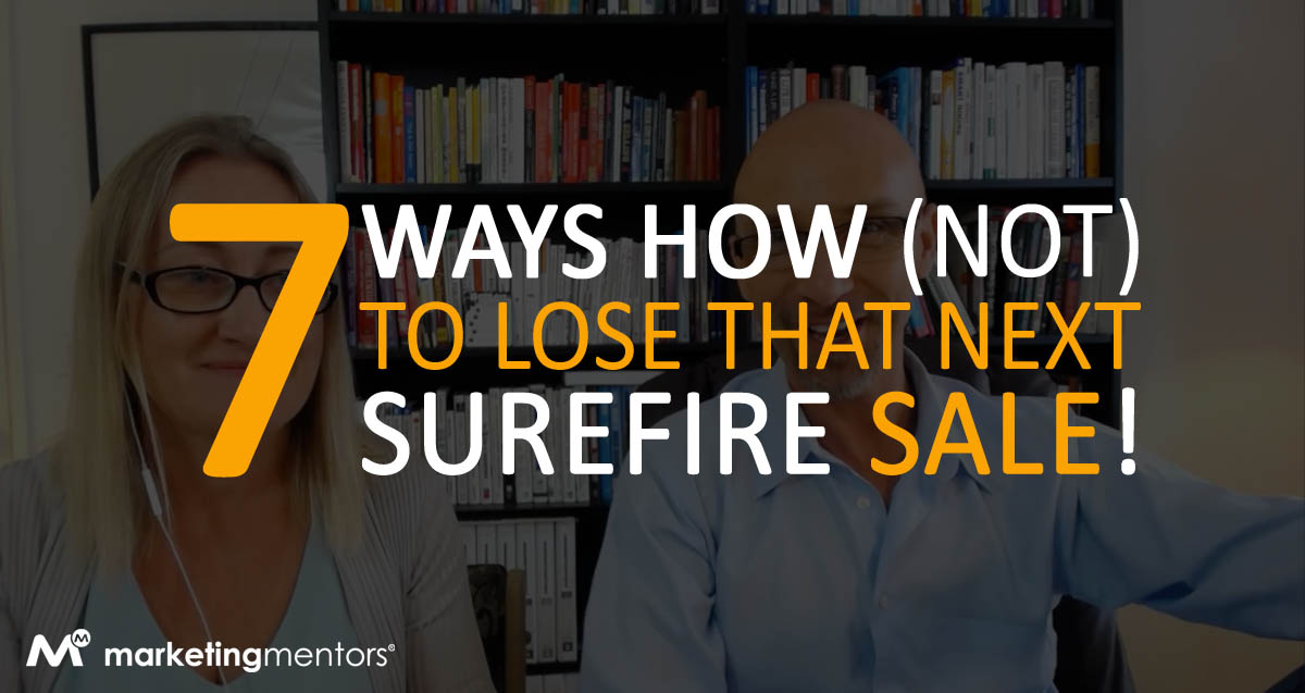 blog post - 7 WAYS HOW NOT TO LOSE A SALE